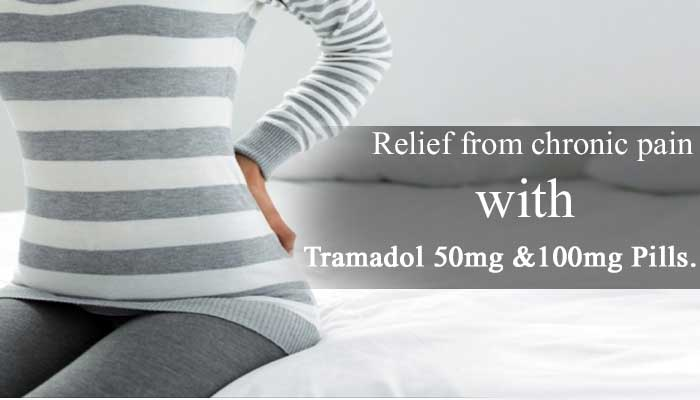 Fix your chronic pain with Tramadol 50mg & 100mg Pills | Tramadol COD
